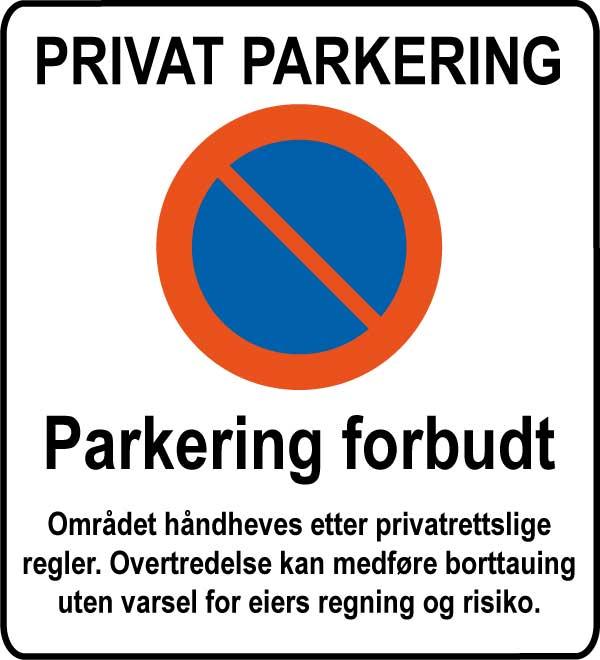 Skilt privat parkering